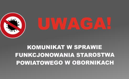 Komunikat w sprawie funkcjonowania Starostwa Powiatowego w Obornikach